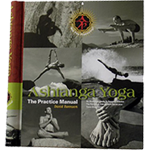 Ashtanga Yoga - The Practice Manual
