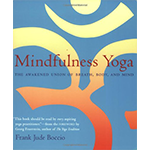 Mindfulness Yoga: The Awakened Union of Breath Body and Mind