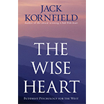 The Wise Heart: Buddhist Psychology for the West